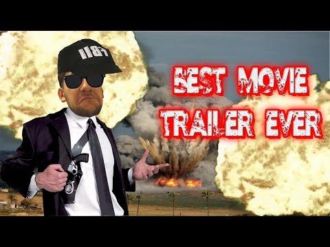 BEST MOVIE TRAILER EVER