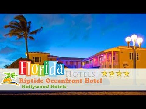 Riptide Oceanfront Hotel - Hollywood Hotels, Florida