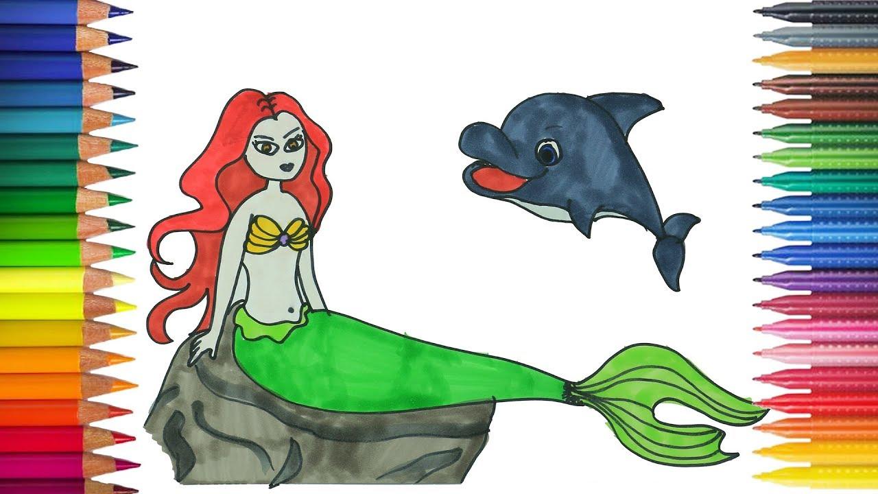 Putri Duyung Kecil Dan Lumba Lumba Menggambar Dan Mewarnai Youtube