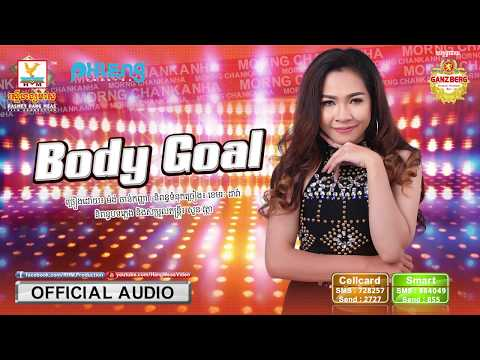 BODY GOAL - Chan Kanha [OFFICIAL AUDIO]