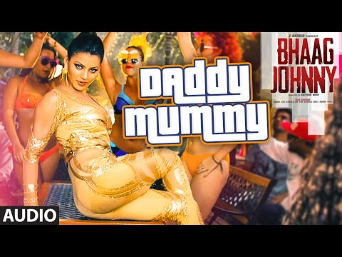 Daddy Mummy Full AUDIO Song | Urvashi Rautela | Kunal Khemu | DSP | Bhaag Johnny | T-Series
