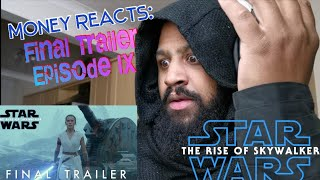MONEY REACTS: Final Trailer Star Wars: The Rise of Skywalker. Reaction + Mini Speculation