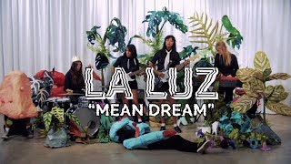 "La Luz - ""Mean Dream"" [OFFICIAL VIDEO]"
