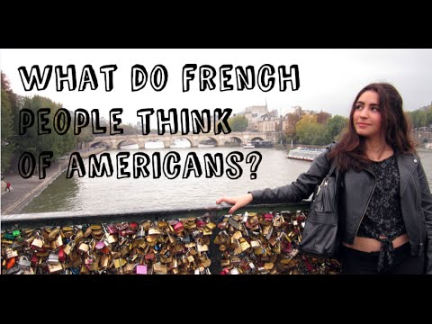 What do French people think of Americans?
