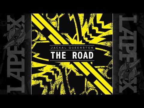 [NEW SINGLE] Jackal Queenston - The Road