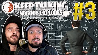 Keep Talking and Nobody Explodes - Ep. 3 - SO COMPLICATED ★ Co-op Gameplay