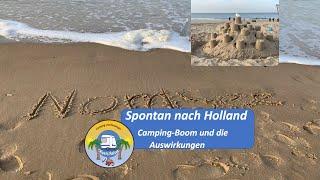 Spontan nach Holland uฑd der Camping-Boom