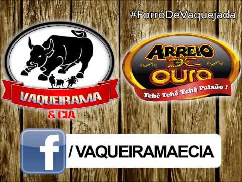 FORRÓ DE VAQUEJADA - ARREIO DE OURO - A MORTE DO VAQUEIRO