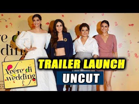 Veere Di Wedding Trailer Launch Full Video | Kareena Kapoor, Sonam Kapoor, Swara Bhaskar, Shikha