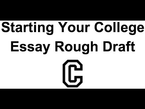 how to start a rough draft essay
