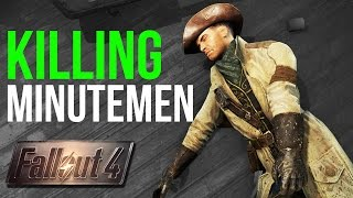 Fallout 4 What Happens if You KILL THE MINUTEMEN in Concord