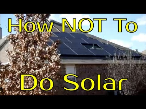 How NOT To Do Solar