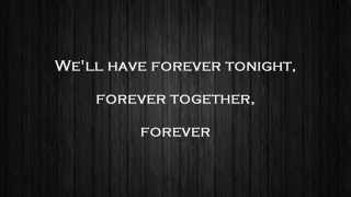 Galantis Forever Tonight Lyrics