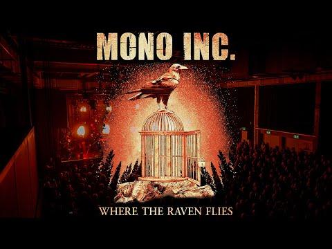 Смотреть клип Mono Inc. - Where The Raven Flies