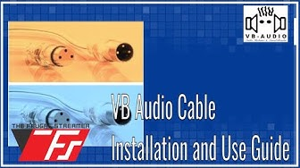 VB Audio Virtual Cable Installation and Use Guide