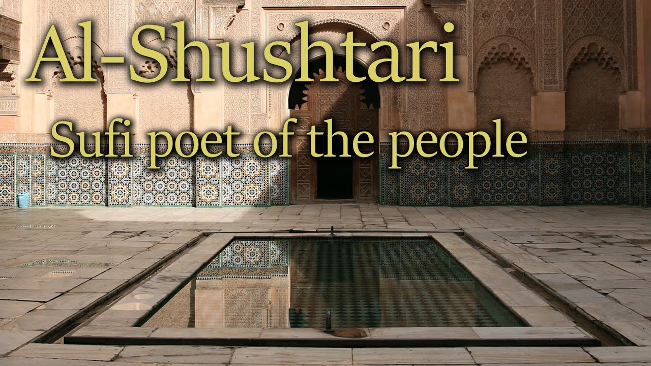 Al-Shushtari: Sufi Poet of the People
