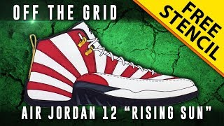 "Off The Grid Reloaded: Air Jordan 12 ""Rising Sun"" w/ Downloadable Stencil"