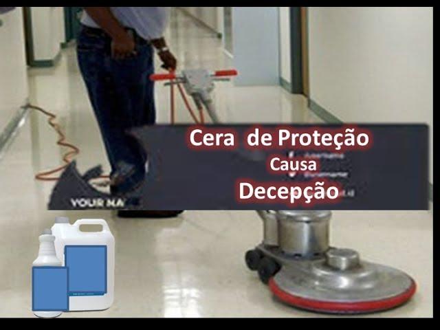 PORCELANATO LIQUIDO CERA DE PROTEÇÃO VERDADEIRAS DESCEPÇÃO