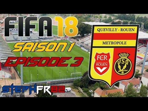 FIFA 18 - US Quevilly Rouen - S01 E03 - Premières journées de Ligue 2 - Carrière Manager - FR PC