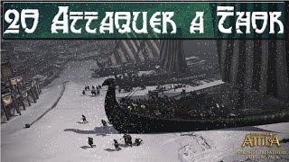Attila : Total War : Les Danes : Attaquer à Thor !