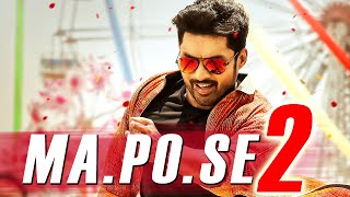 2 MaPoSe2 New Movie In Hindi Dubbed  Latest South Indian 2019 Blockbuster Movie