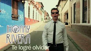 Jhonny Rivera - Te Logre Olvidar  (Video Oficial)