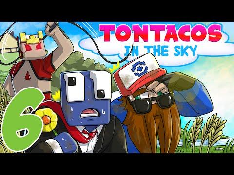 Tontacos In The Sky - Ep. 6 - ME QUEDO SIN DEDO