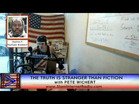 Truth is Stranger Than Fiction with Pete Wichert with Brother P, Jef Harvey Show 32
