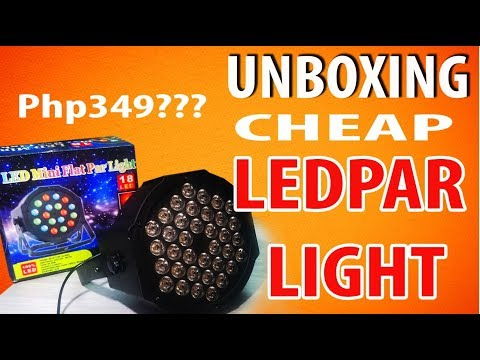 Unboxing  Cheap 18w -36W RGB Led Par From Lazada