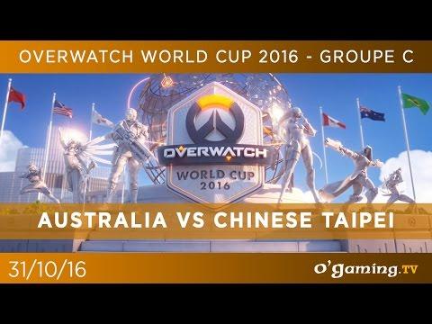 Australia vs Chinese Taipei - Overwatch World Cup 2016 @Blizzcon - Groupe C - Overwatch