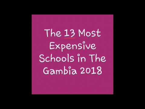 The 13 Most Expensive Schools in The Gambia 2018