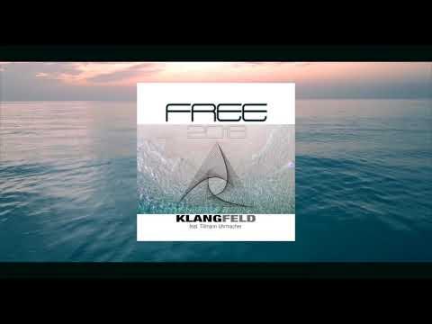 Klangfeld feat Tillmann Uhrmacher Free 2018 Trailer