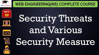 Web Engineering | Security Threats and Various Security Measure