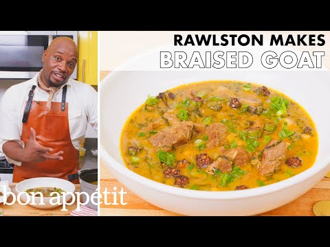Rawlston Makes Braised Goat | From the Home Kitchen | Bon Appétit