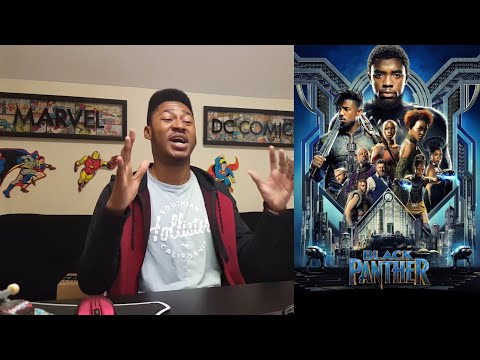 Black Panther -- MAD - (SPOILER) - MOVIE REVIEW!!!