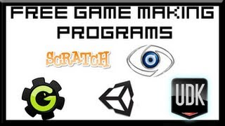 Free Video Game Making Programs