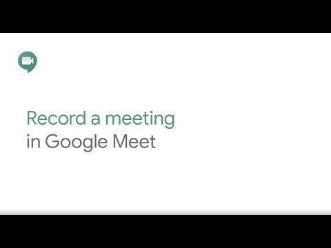 Record a meeting in Google Meet