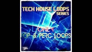 1642 Beats - Tech House Loops Series - Only Top & Perc Loops [1642B017] - www.1642beats.com