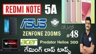 technews # 48 Redmi Note 5A,Asus Zenfone Zoom S,Nokia8,Acer Predator Helios 300,Swipe Elite 4G