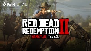 Red Dead Redemption 2: Gameplay Reveal - IGN Live