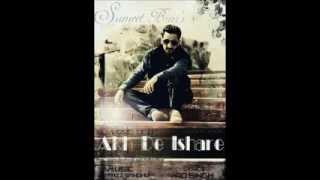 Akh De Ishare | Sumeet Brar  ft Tazz Sandhu |  FULL SONG