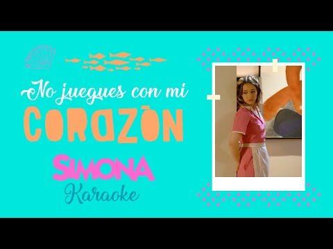 SIMONA | NO JUEGUES CON MI CORAZÓN (KARAOKE OFICIAL)