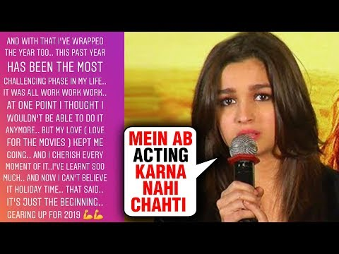 Alia Bhatt Wanted To Quit Acting