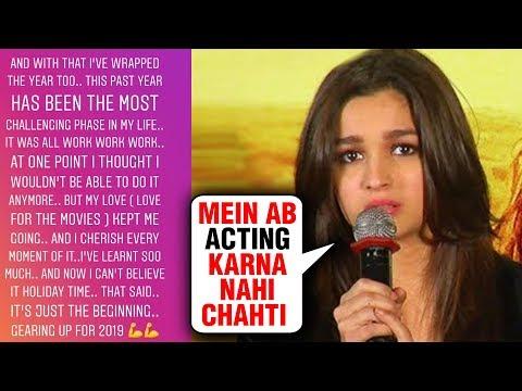 Alia Bhatt Wanted To Quit Acting