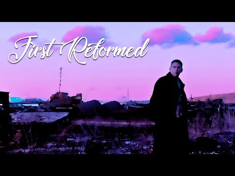 FIRST REFORMED | Movie Review