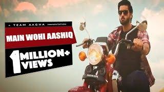 Mein Wohi Aashiq - Official Music Video - Agha Ali feat. Sarah Khan - HD