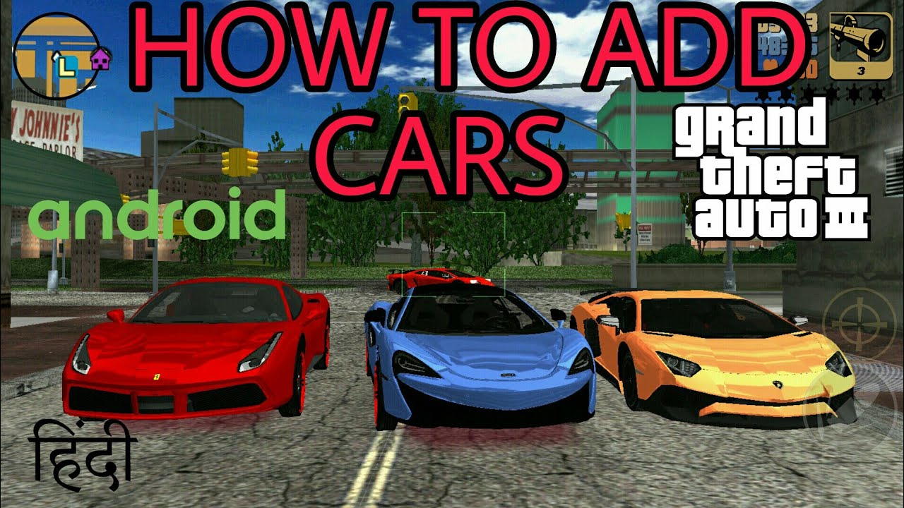 How to Add Cars In GTA 3 Android (Hindi/Urdu)