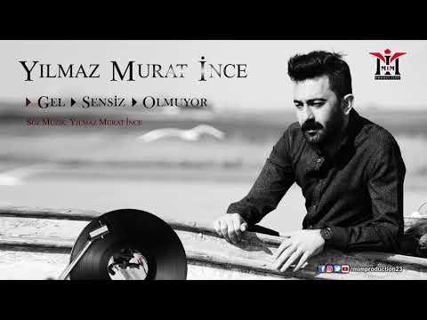 Yılmaz Murat İnce - Gel [ Official Audio © 2020 Mim Production ]
