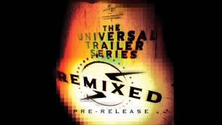 Universal Trailer Series - Time Bomb (Heaven & Hell Remix)
