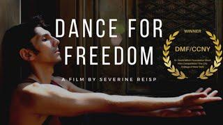 **Award-Winning** Dance For Freedom | Short Film by Severine Reisp